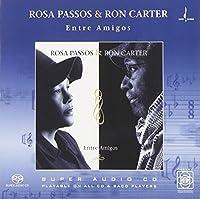Entre Amigos by RON / PASSOS,ROSA CARTER (2005-02-22)
