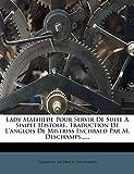 Lady Mathilde Pour Servir De Suite À Simple Histoire. Traduction De L'anglois De Mistriss Inchbald Par M. Deschamps...... (French Edition)
