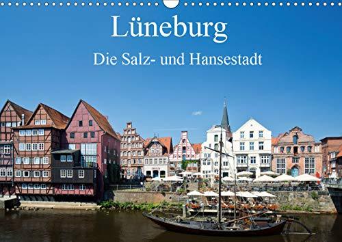 Lüneburg - Die Salz- und Hansestadt (Wandkalender 2021 DIN A3 quer)