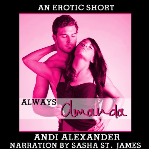 Always Amanda (Erotic Romance) audiobook cover art