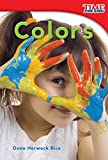 Colors (TIME FOR KIDS® Nonfiction Readers) (English Edition)