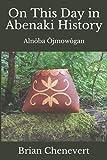 On This Day in Abenaki History