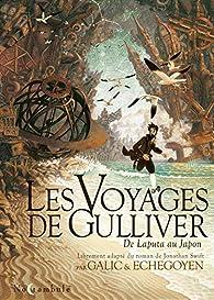 Les Voyages de Gulliver : De Laputa au Japon par Galic