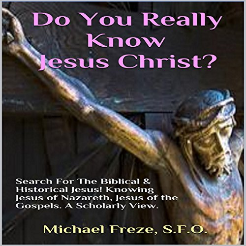 Do You Really Know Jesus Christ? audiobook cover art