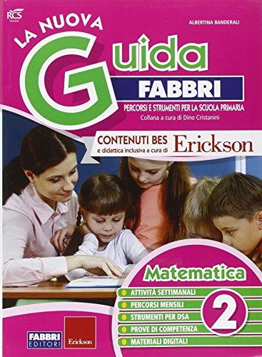 La nuova guida Fabbri. Matematica. Guida per l'insegnante della 2ª classe elementare