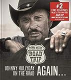 Road trip: Johnny Hallyday on the road again... Avec le livre audio