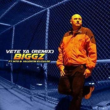 Vete Ya (Remix) [feat. MTO & Valentin Elizalde]