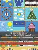 12 Corner to Corner Crochet Blanket Patterns Vol. 1