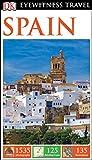 DK Eyewitness Spain (DK Eyewitness Travel Guide) [Idioma Inglés]
