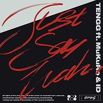 Just say wah (feat. MuKuRo & ID)