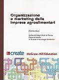 Organizzazione e marketing delle imprese agroalimentari