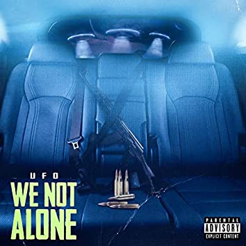 We Not Alone