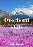 Overbord skib (Danish Edition)