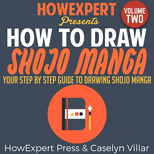 How to Draw Shojo Manga, Volume 2 audiobook cover art