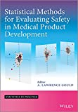 Statistical Methods for Evaluating Safety in Medical Product Development (Statistics in Practice) - A. Lawrence Gould