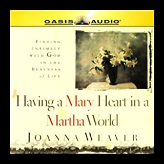 Having a Mary Heart in a Martha World audiobook cover art