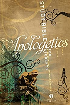 Apologetics Study Bible for Students by [Sean McDowell, Holman Bible Staff]