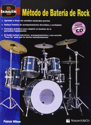BASIX METODO BATERIA ROCK + CD: Spanish Language Edition,