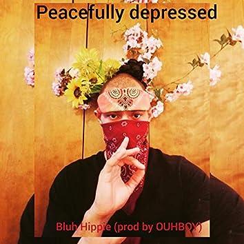 peacefully depressed
