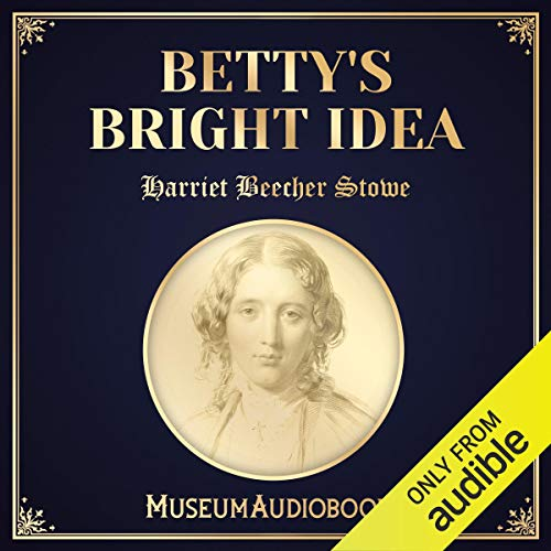 Betty's Bright Idea audiobook cover art