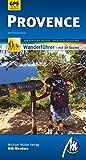 Provence MM-Wandern Wanderführer Michael Müller Verlag: Wanderführer mit GPS-kartierten Karten.