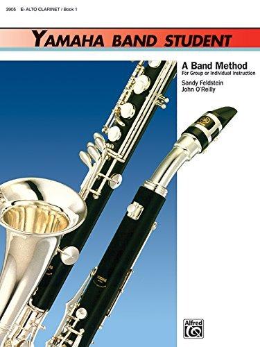 Yamaha Band Student, Book 1: E-Flat Alto Clarinet (Yamaha...