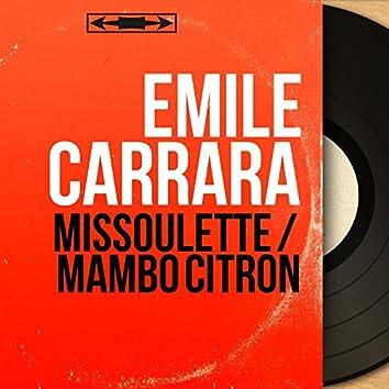 Missoulette / Mambo citron (Mono Version)