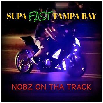 Supa Fast Tampa Bay