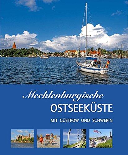 Mecklenburgische Ostseeküste mit Güstrow und Schwerin