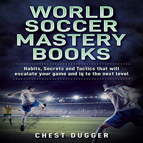 World Soccer Mastery Books audiobook cover art