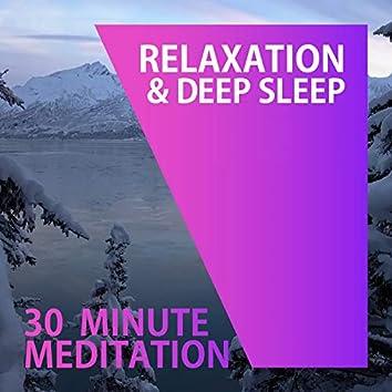 30 Minute Meditation Music (Deep Sleep - Relaxation)