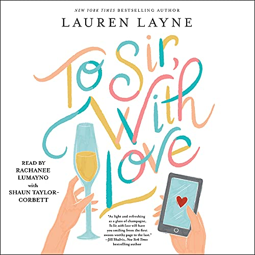 To Sir, with Love Audiobook By Lauren Layne cover art