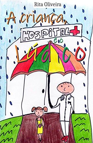 A criança, o hospital e o lúdico