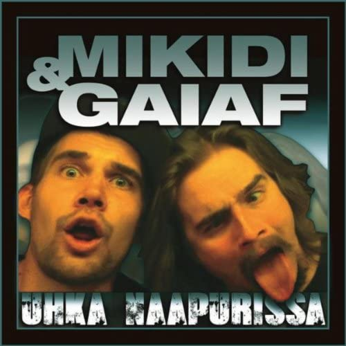 Mikidi & Gaiaf