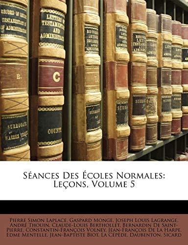 Vandermonde, A: Séances Des Écoles Normales: Leçons, Volume