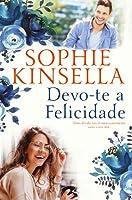 Devo-te a Felicidade (Portuguese Edition)