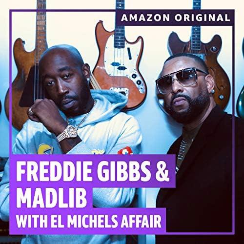 Freddie Gibbs & Madlib feat. El Michels Affair