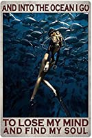 RCY-T and Into The Ocean I Go to Lose My Mind and and Find My Soul Diving 金属錫サイン Vintage Retro Sign Poster Bar Style Novelty Wall Art 8x12 inch-Sign4-12x8 inch