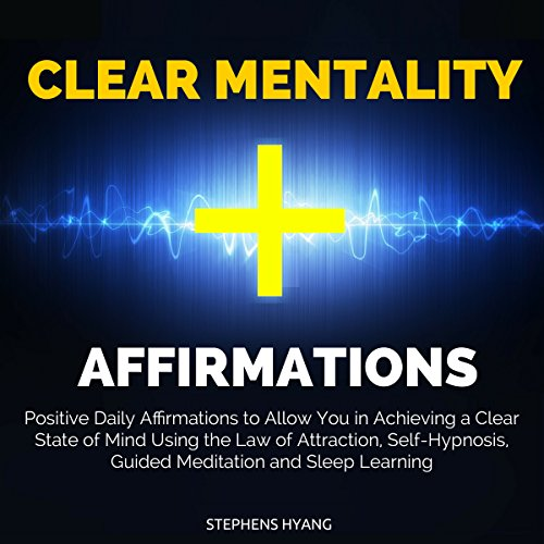 Clear Mentality Affirmations audiobook cover art