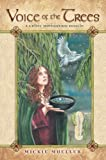 Voice of the Trees: A Celtic Divination Oracle by Mickie Mueller (2011-09-08)