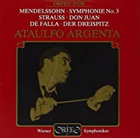 Symphonie No. 3; Don Juan; Der by MENDELSSOHN / STRAUSS / DE FALLA (1995-12-12)