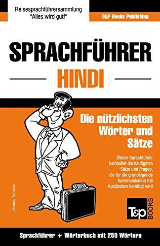 Sprachführer Deutsch-Hindi und Mini-Wörterbuch mit 250 Wörtern
