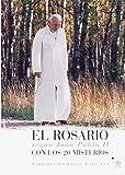 El Rosario según Juan Pablo II. Con los 20 Misterios (Liturgia)