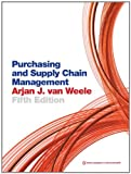 Purchasing and Supply Chain Management - Analysis, Strategy, Planning and Practice