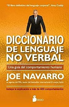 DICCIONARIO DE LENGUAJE NO VERBAL (Spanish Edition) by [JOE NAVARRO, Jacqueline Guiter]