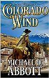 Colorado Wind: A Western Adventure (Western Winds Book 1)