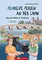 Filmreife Ferien an der Lahn - Lilly und Nikolas in Mittelhessen