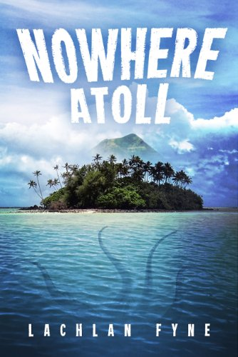 Nowhere Atoll (English Edition)