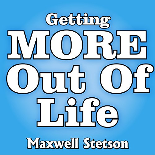 Getting More Out of Life  By  cover art