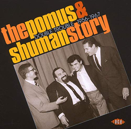 Pomus & Shuman Story: Double Trouble 195